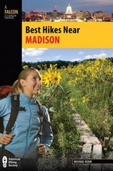 Falcon Guide Best Hikes Near Madison | Michael Ream |