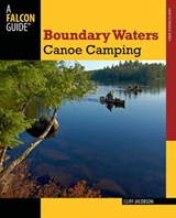 Boundary Waters Canoe Camping | Cliff Jacobson |