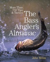 The Bass Angler's Almanac | John Weiss |