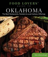 Food Lovers' Guide to (R) Oklahoma | Katie Johnstonbaugh |
