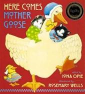 Here Comes Mother Goose | Iona Archibald Opie |