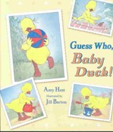 Guess Who, Baby Duck! | Amy Hest |