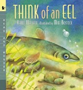 Think of an Eel Big Book | Karen Wallace |