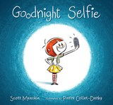 Goodnight Selfie | Scott Menchin |
