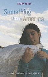 Something About America | Maria Testa |