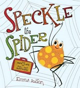 Speckle the Spider | Emma Dodson |