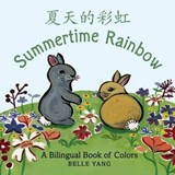 Summertime Rainbow | Belle Yang |