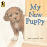 My New Puppy | Jane Cowen-Fletcher |
