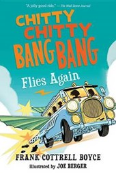 Chitty Chitty Bang Bang Flies Again | Frank Cottrell Boyce |