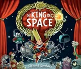 The King of Space | Jonny Duddle |