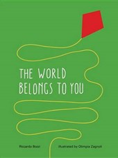 The World Belongs to You