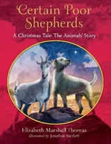 Certain Poor Shepherds | Elizabeth Marshall Thomas |