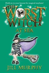 The Worst Witch at Sea | Jill Murphy |