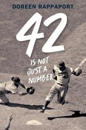 42 Is Not Just a Number | Doreen Rappaport |