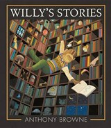 Willy's Stories | Anthony Browne |