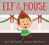 Elf in the House | Ammi-Joan Paquette |