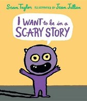 I Want to Be in a Scary Story | Sean Taylor |
