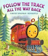 Follow the Track All the Way Back | Timothy Knapman |