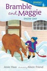 Bramble and Maggie Snow Day | Jessie Haas |