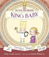 His Royal Highness, King Baby | Sally Lloyd-Jones |