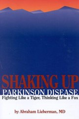 Shaking Up Parkinson Disease | Abraham Lieberman |