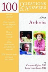 100 Questions & Answers About  Arthritis | Campion E. Quinn |