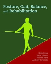 Posture, Gait, Balance and Rehabilitation