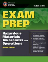 Exam Prep Hazardous Materials Awareness and Operations | Ben A. Hirst |