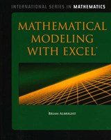 Mathematical Modeling With Excel | Brian Albright |