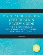 Psychiatric Nursing Certification Review Guide for the Generalist and Advanced Practice