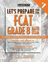 Let's Prepare for the Fcat Grade 8 Math Exam | Pamela J. Windspirit |