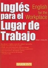 Ingles para el Lugar de Trabajo / English for the Workplace