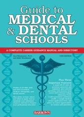 Barron's Guide to Medical & Dental Schools