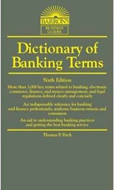 Dictionary of Banking Terms | Thomas P. Fitch |