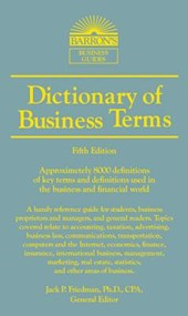Dictionary of Business and Economic Terms | Suzanne S. Barnhill & Friedman, Jack P., Ph.D. |