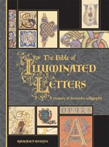 The Bible of Illuminated Letters | Margaret Morgan |