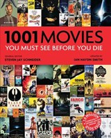 1001 Movies You Must See Before You Die | Ian Haydn Smith |