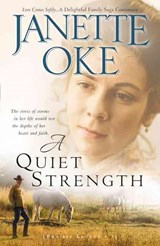 A Quiet Strength | Janette Oke |