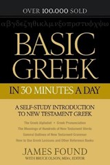 Basic Greek in 30 Minutes a Day | James Found |