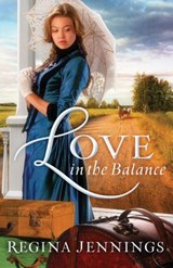 Love in the Balance | Regina Jennings |