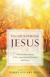 Encountering Jesus | James Stuart Bell |