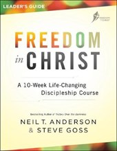 Freedom in Christ | Anderson, Neil T. ; Goss, Steve |
