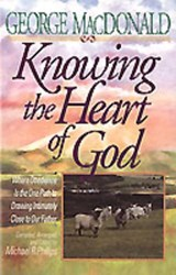 Knowing the Heart of God | George MacDonald |