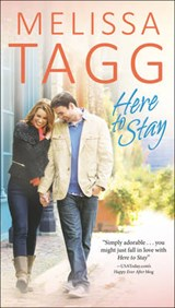 Here to Stay | Melissa Tagg |