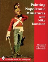 Painting Napoleonic Miniatures | Mike Davidson |