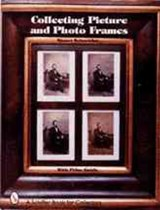 Collecting Picture and Photo Frames | Stuart Schneider |
