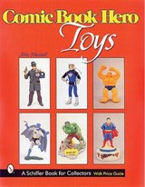 Comic Book Hero Toys | John Marshall |
