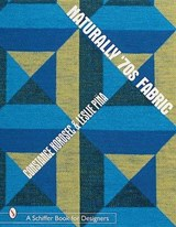 Naturally '70s Fabric | Korosec, Constance Johnson ; Pia, Leslie |