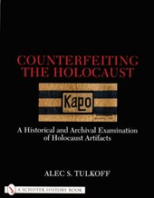 Counterfeiting the Holocaust