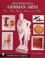 Pennsylvania German Arts | Irwin Richman |